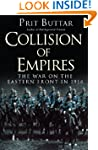 Collision of Empires: The War on the...