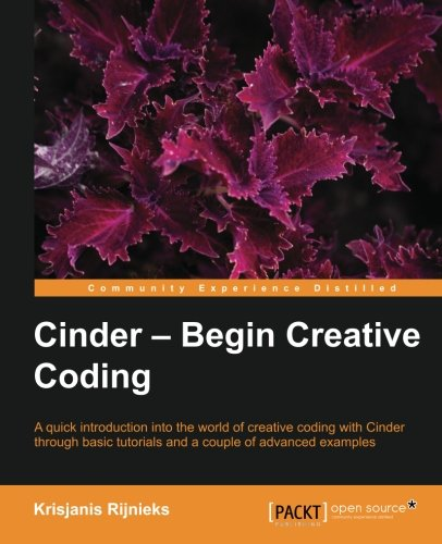 Cinder - Begin Creative Coding PDF