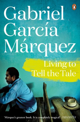 Living to Tell the Tale (Marquez 2014)