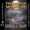 The Sound of Midnight: Oxrun Station, Book 2 Audiobook by Charles L. Grant Narrated by Troy Duran