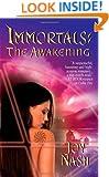 The Awakening (Immortals, Book 3)