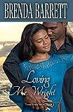 Loving Mr. Wright (Three Rivers Book 2)
