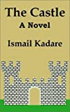 The Castle (1410202461) by Kadare, Ismail