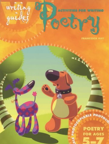 Activities for Writing Poetry 5-7 (Writing Guides)