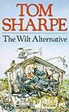 THE WILT ALTERNATIVE (0330263382) by Sharpe, Tom