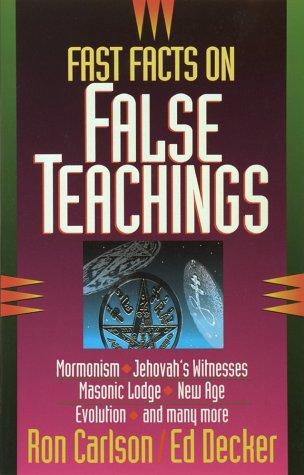 Fast Facts on False Teachings, Ron Carlson, Ed Decker