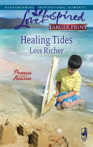 Image for Healing Tides (Pennies from Heaven, Book 1) (Larger Print Love Inspired #432)