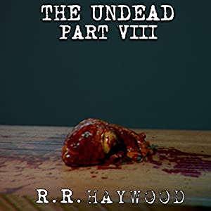 The Undead, Part 8 Audiobook