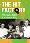 The Hit Factory: The Stock, Aitken an...