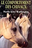 echange, troc Marthe Kiley-Worthington - Le comportement des chevaux