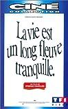 echange, troc La Vie est un long fleuve tranquille [VHS]