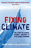 Fixing climate: the story of climate science – and how to stop global warming