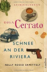 Schnee an der Riviera: Nelly Rosso ermittelt. Kriminalroman
