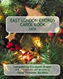 img - for East London Chorus Carol Book SATB book / textbook / text book