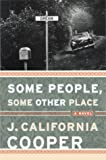 Some People, Some Other Place (0385496826) by J. California Cooper