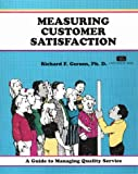 img - for Measuring Customer Satisfaction (A Fifty-Minute Series Book) book / textbook / text book