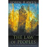 """The Law of Peoples: with """"The Idea of Public Reason Revisited"""" ~ John Rawls"""