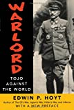 Warlord: Tojo Against the World (0815411715) by Hoyt, Edwin P.