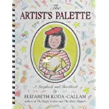 The Artist's Palette: A Storybook and Sketchbook