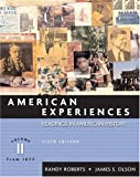 American Experiences, Volume II (6th Edition) (0321216431) by Roberts, Randy