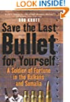 Save the Last Bullet for Yourself: A...