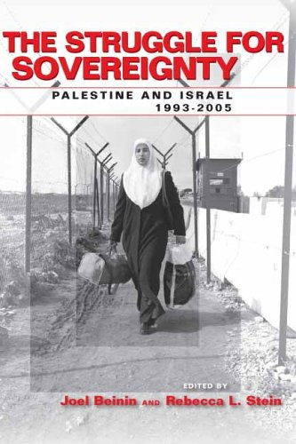 The Struggle for Sovereignty: Palestine and Israel,...