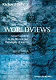 img - for Worldviews: An Introduction to the History and Philosophy of Science book / textbook / text book
