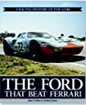 The Ford That Beat Ferrari-Limited Ed...