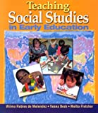 Teaching social studies in early education /