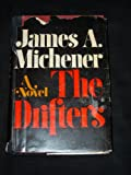 The drifters: a novel, (0394462009) by Michener, James A.