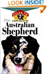The Australian Shepherd: An Owner's G...