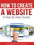 How To Create A Website - A Step By S...