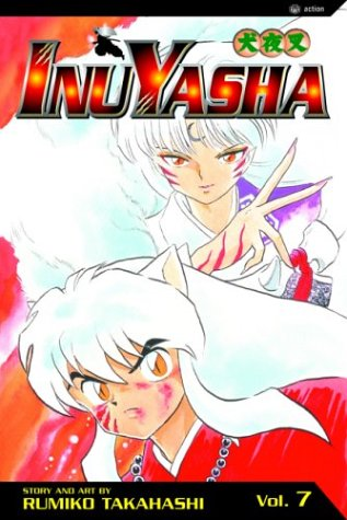 Inuyasha, Vol. 7 (Inuyasha (Graphic Novels))