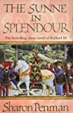 The Sunne in Splendour (0140067647) by Sharon Penman