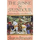 The Sunne in Splendourby Sharon Penman