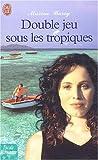 echange, troc Maxine Barry - Double jeu sous les tropiques