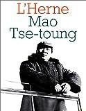 echange, troc Les Cahiers de l'Herne - Mao Tse Toung. Cahiers de l'Herne