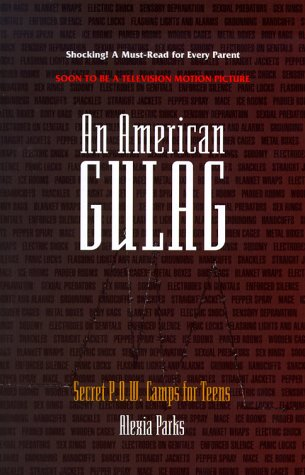 An American Gulag by Alexia Parks