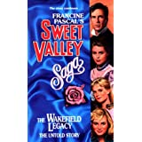 The Wakefield Legacy (Sweet Valley High) ~ Francine Pascal