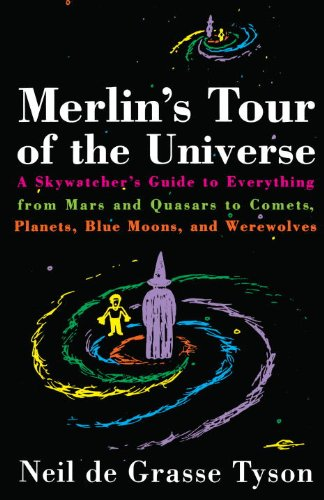 Neil deGrasse Tyson - Merlin's Tour of the Universe