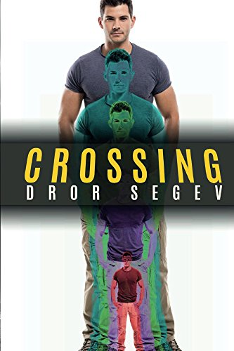 Crossing by Dror Segev ebook deal