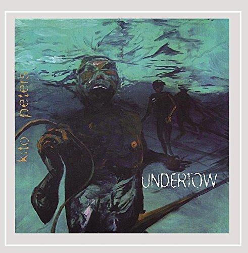 Kito Peters - Undertow