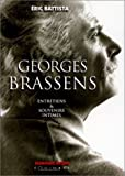 echange, troc Eric Battista - Georges Brassens : Entretiens et souvenirs intimes