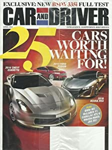 Car and Driver Magazine April 2012 25 Cars Worth Waiting For! BMW 335i Editor's of Car and Driver Magazine