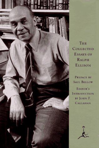 The Collected Essays of Ralph Ellison (Modern Library)