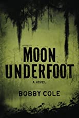 Moon Underfoot (A Jake Crosby Thriller)