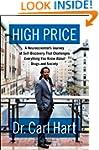 The High Price: A Neuroscientist's Jo...