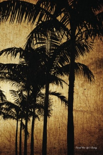Journal Your Life's Journey: Grungy Palm Tree, Lined Journal, 6 x 9, 100 Pages