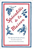 Specialites de la Maison (American Friends of France)