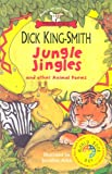 Jungle Jingles and Other Animal Poems: World Book Day Edition (0552548359) by King-Smith, Dick